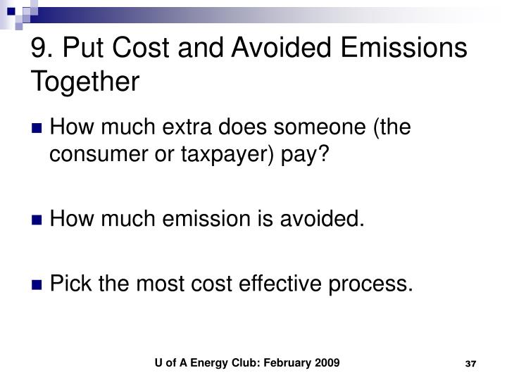 9. Put Cost and Avoided Emissions Together
