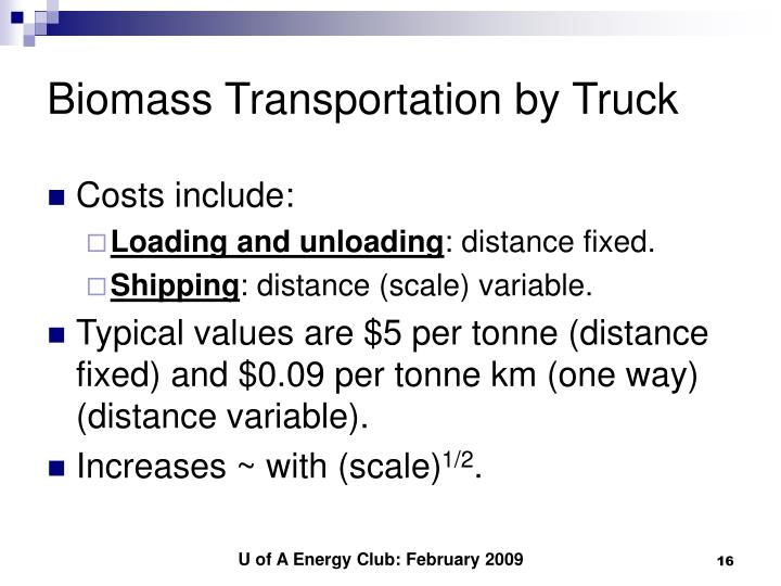 Biomass Transportation by Truck