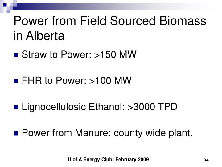 Power from Field Sourced Biomass in Alberta
