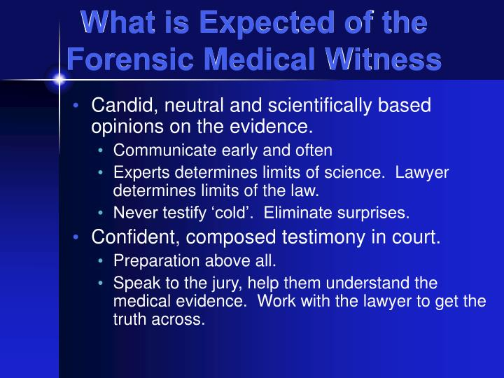 What is Expected of the Forensic Medical Witness