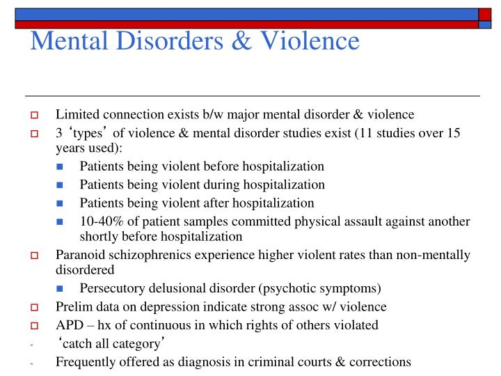 Mental Disorders & Violence