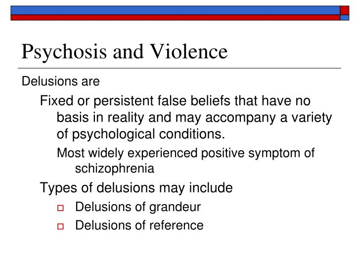 Psychosis and Violence
