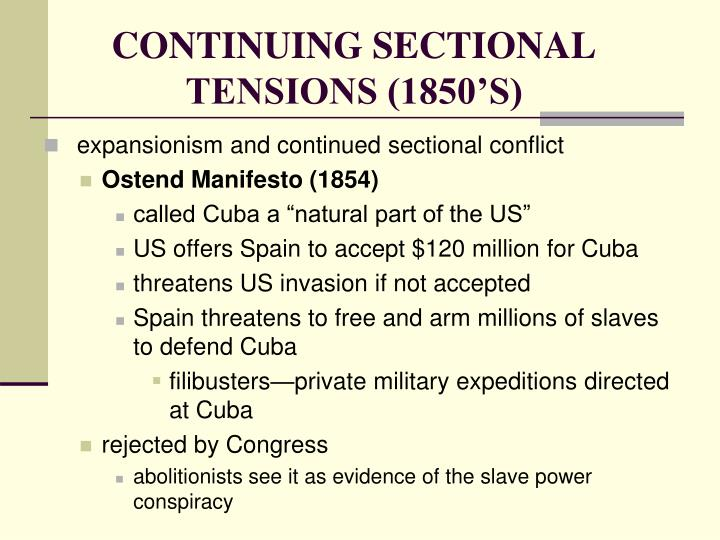 CONTINUING SECTIONAL TENSIONS (1850'S)