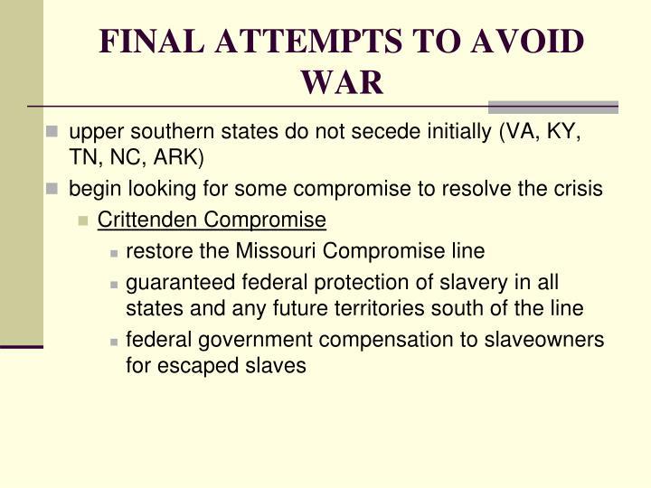 FINAL ATTEMPTS TO AVOID WAR