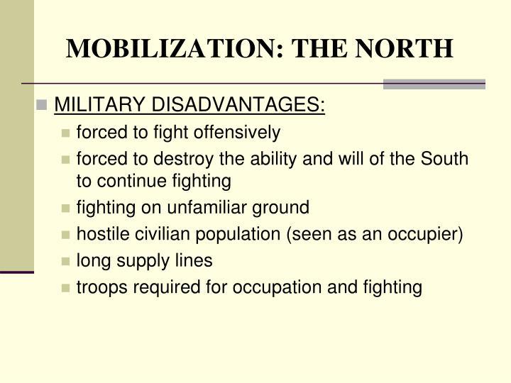 MOBILIZATION: THE NORTH