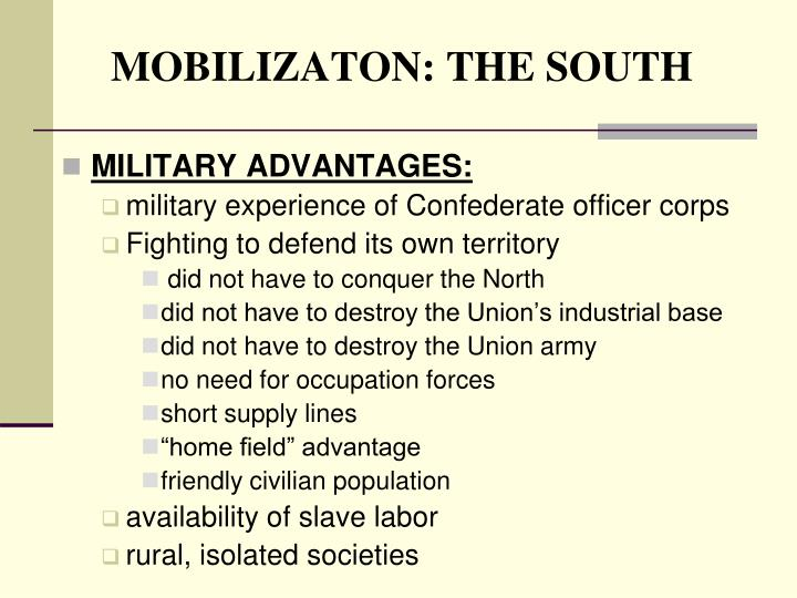 MOBILIZATON: THE SOUTH