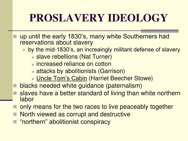 PROSLAVERY IDEOLOGY