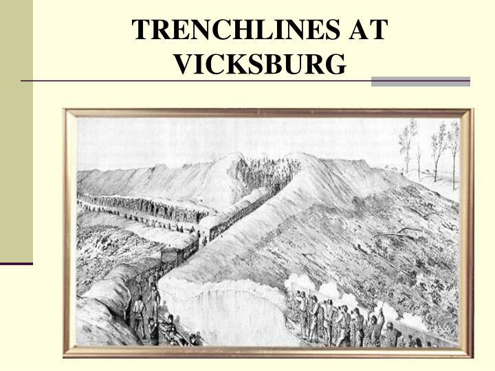 TRENCHLINES AT VICKSBURG