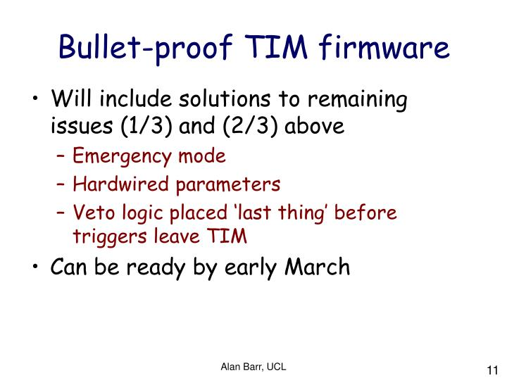 Bullet-proof TIM firmware