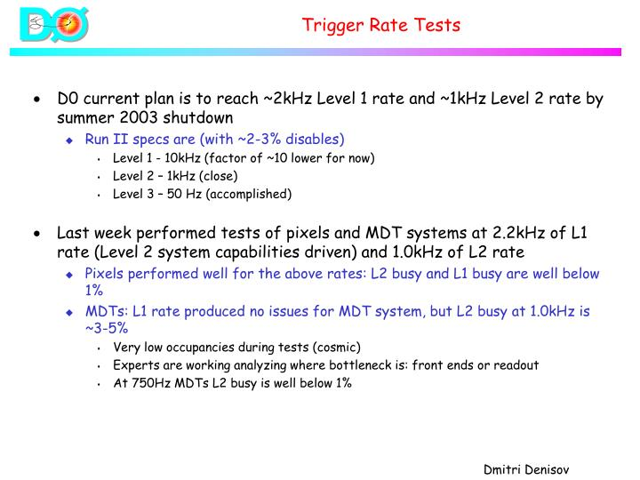 Trigger Rate Tests
