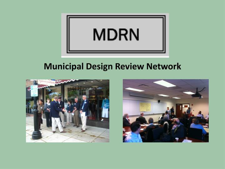 Municipal Design Review Network