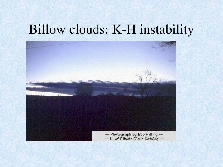 Billow clouds: K-H instability