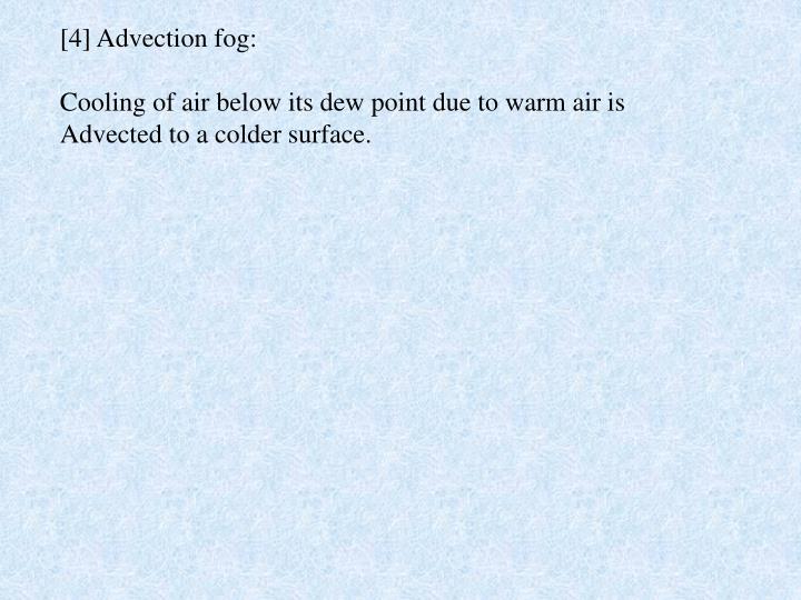 [4] Advection fog: