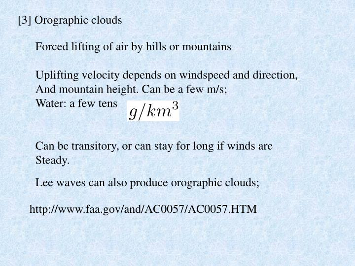 [3] Orographic clouds
