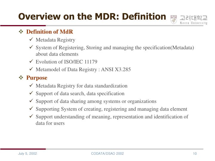Overview on the MDR: Definition