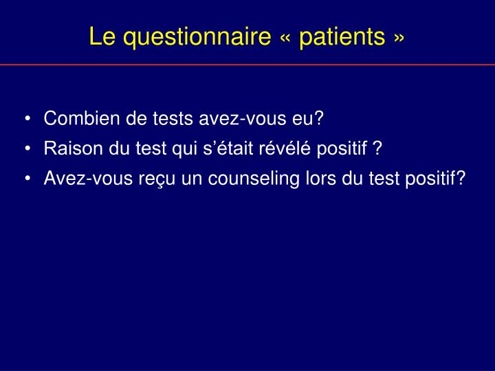 Le questionnaire « patients »