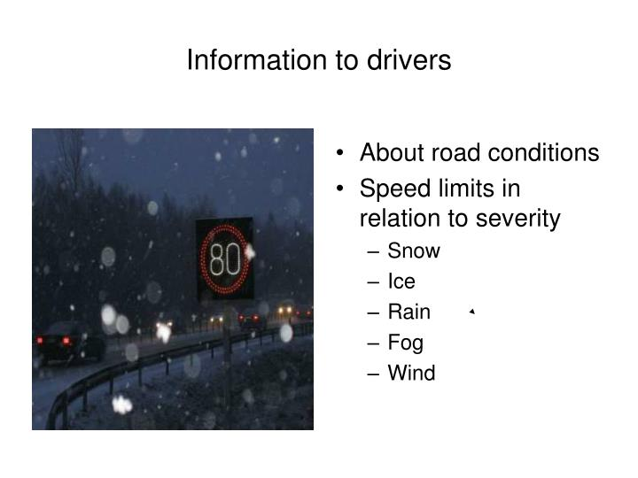 Information to drivers