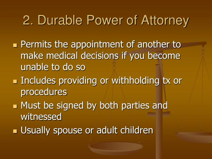 2. Durable Power of Attorney