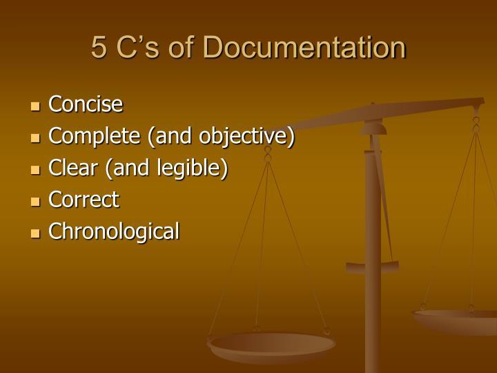 5 C's of Documentation