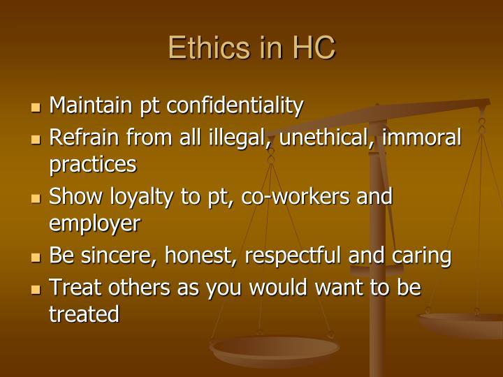 Ethics in HC