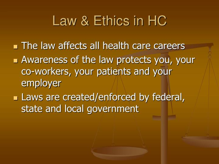 Law & Ethics in HC