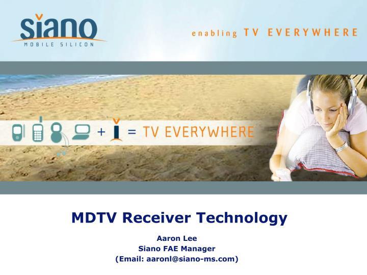 MDTV Receiver Technology