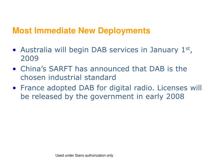 Most Immediate New Deployments