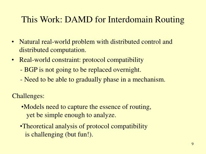 This Work: DAMD for Interdomain Routing