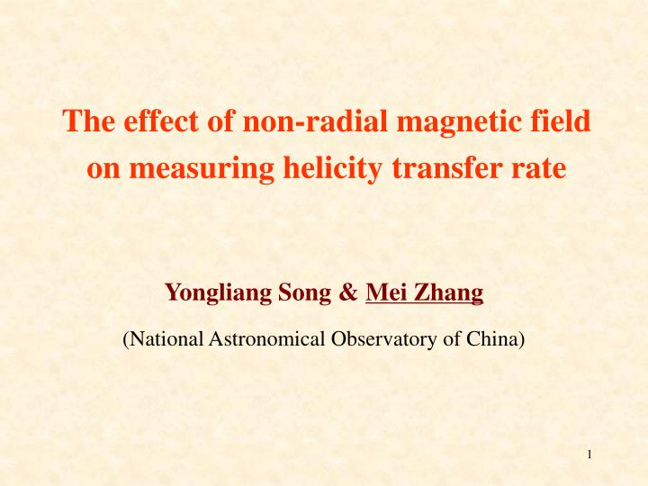The effect of non-radial magnetic field on measuring helicity transfer rate