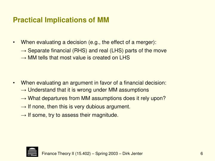 Practical Implications of MM