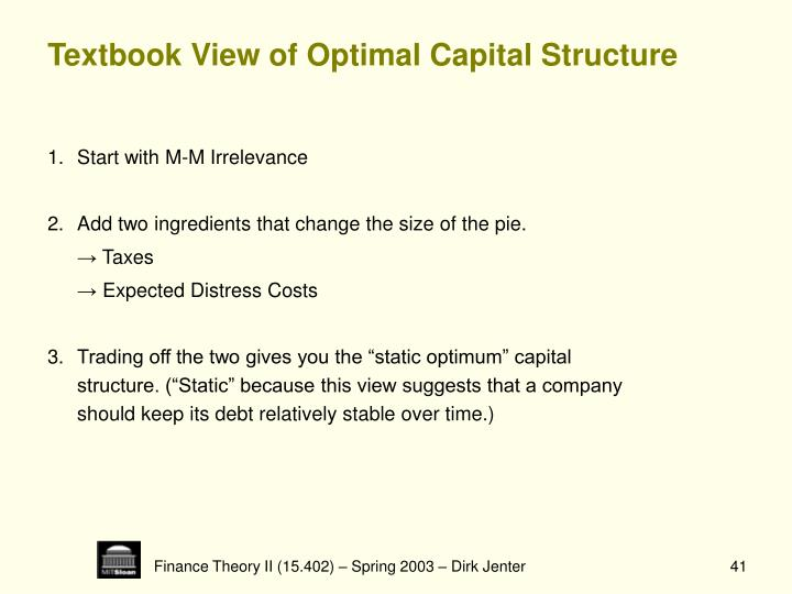 Textbook View of Optimal Capital Structure