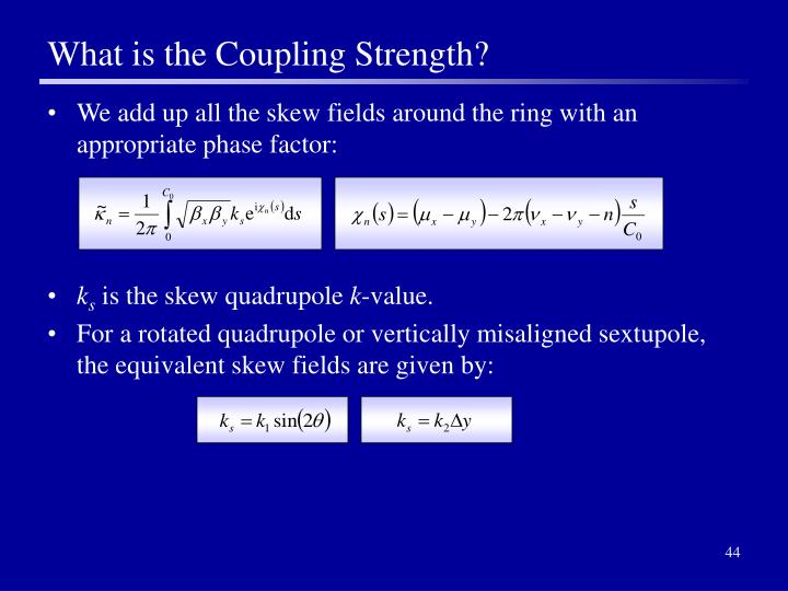 What is the Coupling Strength?