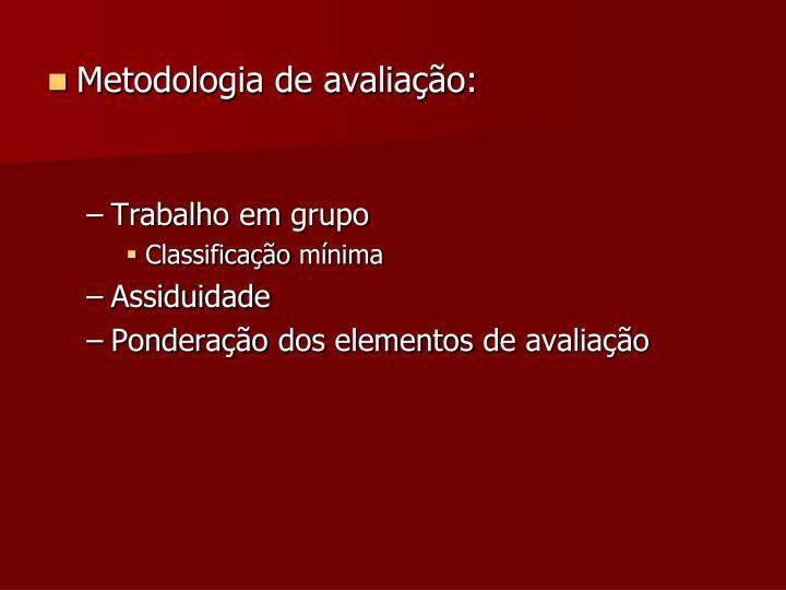 Metodologia de avaliação: