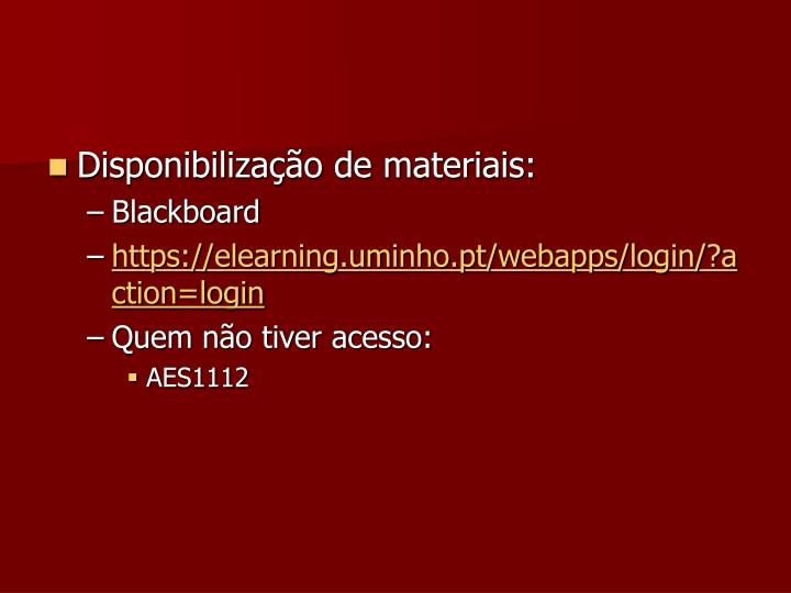 Disponibilização de materiais: