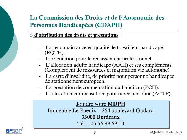 La Commission des Droits et de l'Autonomie des Personnes Handicapées (CDAPH)