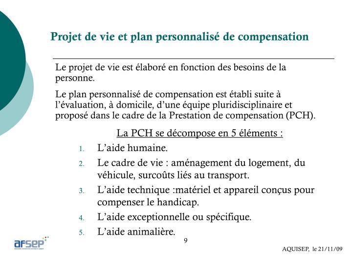Projet de vie et plan personnalisé de compensation
