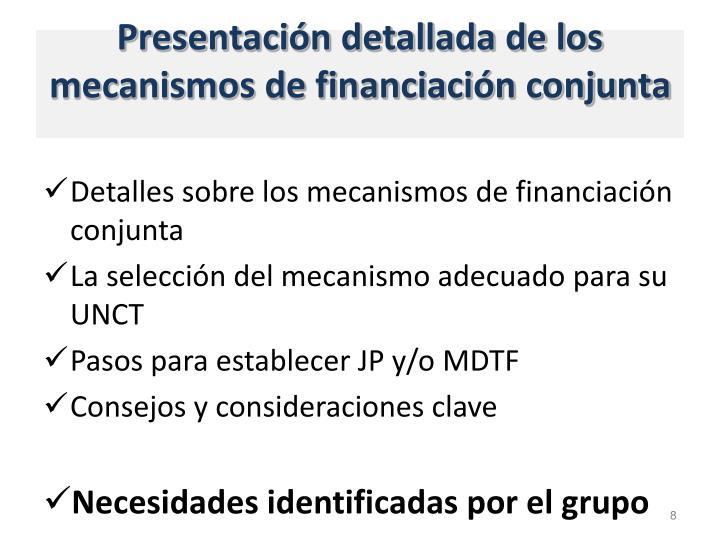 Presentación detallada de los  mecanismos de financiación conjunta