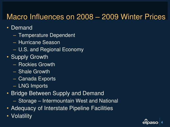 Macro Influences on 2008 – 2009 Winter Prices