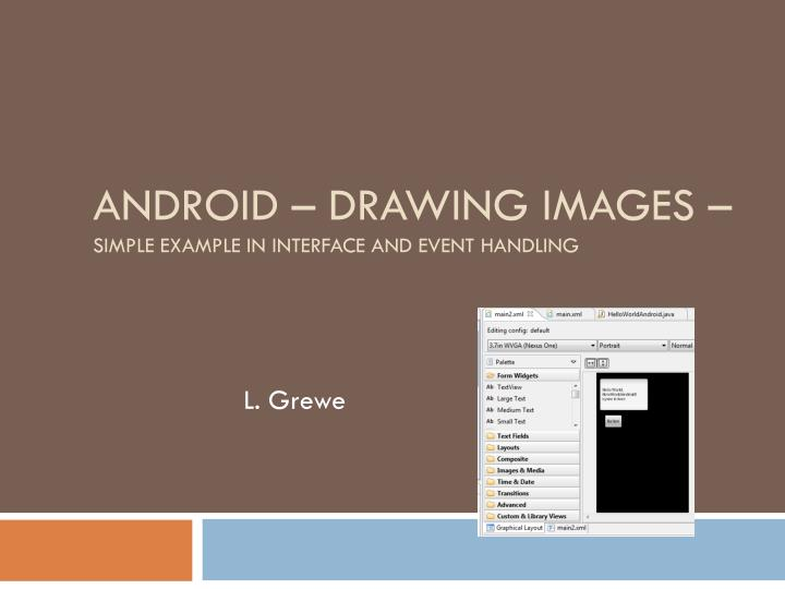 android drawing images simple example in interface and event handling