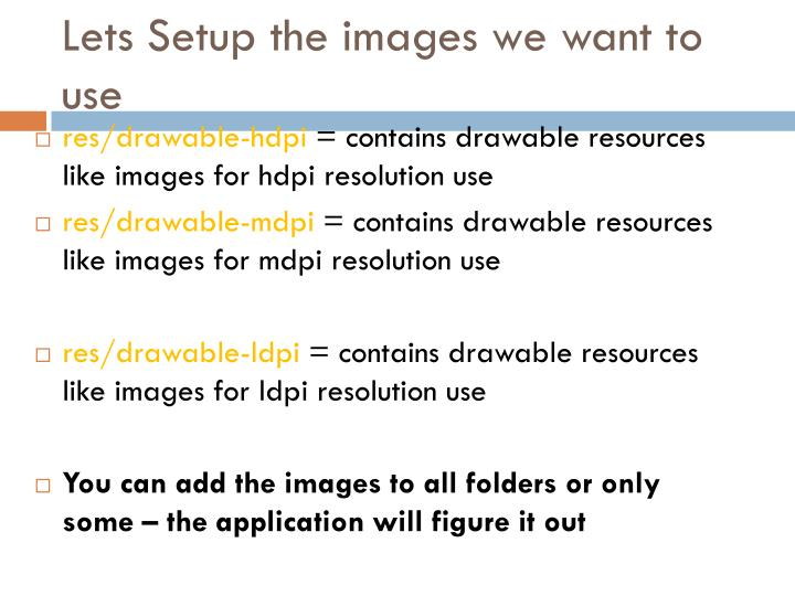 Lets Setup the images we want to use