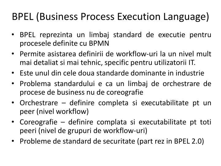 BPEL (Business Process Execution Language)