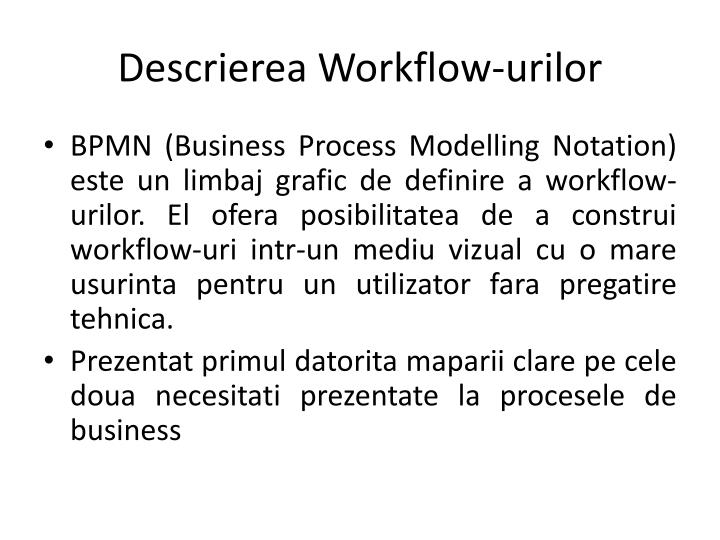Descrierea Workflow-urilor