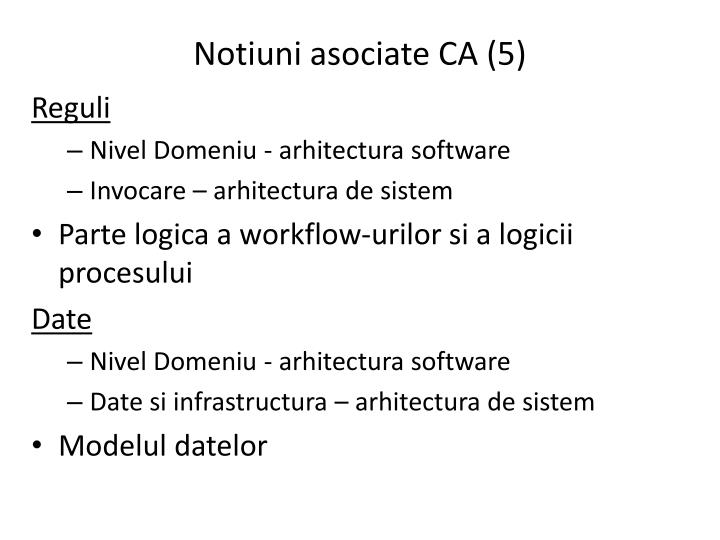 Notiuni asociate CA (5)