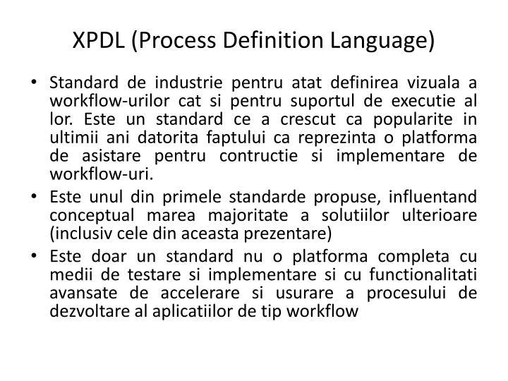 XPDL (Process Definition Language)