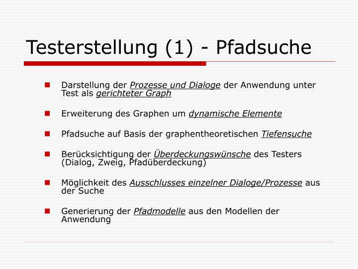 Testerstellung (1) - Pfadsuche