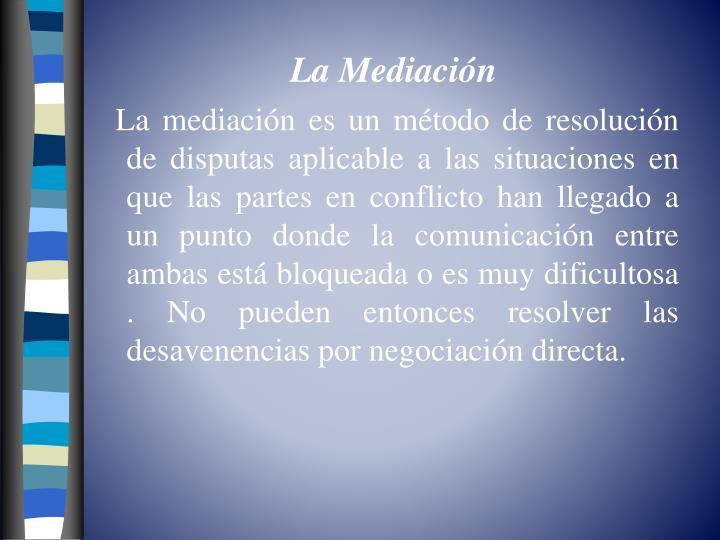 La Mediación