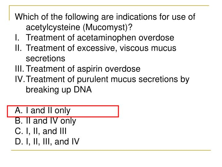 Which of the following are indications for use of acetylcysteine (Mucomyst)?