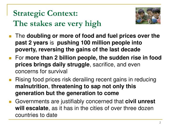 Strategic context the stakes are very high