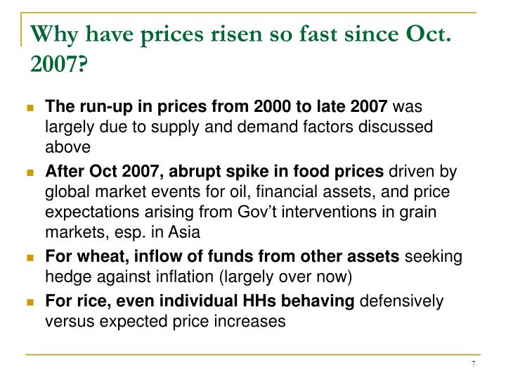 Why have prices risen so fast since Oct. 2007?