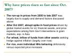 why have prices risen so fast since oct 2007